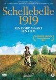 Schellebelle 1919, (DVD)