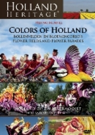 Holland Heritage - Bollenvelden En Bloemencorso's In Holland