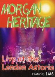Morgan Heritage - Live at the London Astoria (2002)