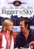 Bigger than the sky, (DVD)