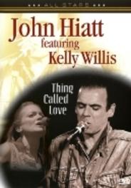 John Hiatt & Kelly Willis - Thing Called Love