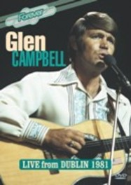 Glen Campbell - Live From Dublin 1981