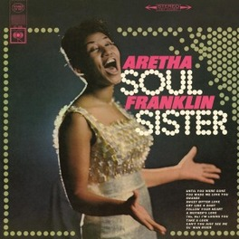SOUL SISTER *REMASTERED* 180 GRAM AUDIOPHILE PRESSING / REMASTERED AUDIO ARETHA FRANKLIN, Vinyl LP