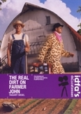 Real dirt on farmer John, (DVD) PAL/REGION 2 // BY TAGGART SIEGEL