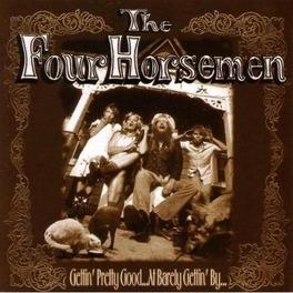 GETTIN' PRETTY GOOD AT BA Audio CD, FOUR HORSEMEN, CD