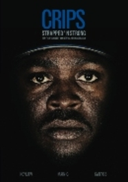 Crips - Strapped 'n strong, (DVD) .. STRONG // PAL/REGION 2 // DEN HAAG CRIPS DOCUMENTARY, DVDNL