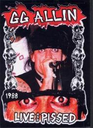G.G.Allin - Live ans Pissed 1988