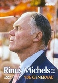 Rinus Michels-de generaal,...