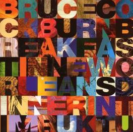 BREAKFAST IN NEW ORLEANS. Audio CD, BRUCE COCKBURN, CD