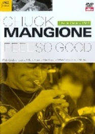 Chuck Mangione - Feel So Good