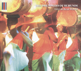 LIVE AT THE REAL WORLD .. WORLD DRUMMERS OF BURUNDI, CD