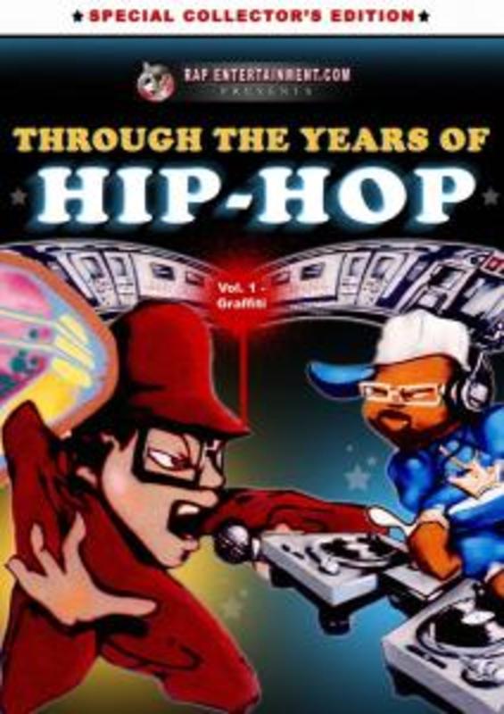 Through The Years Of Hip Hop Vol.1 -Graffiti