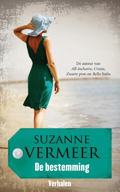 De bestemming Vermeer, Suzanne, Paperback
