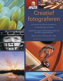 Creatief fotograferen de praktische cursus waarmee je je fotografisch oog ontwikkelt, creatief leert werken met compositie, kleur, licht en andere ontwerpelementen, foto's met een wow-factor leert maken, Miotke, Jim, Paperback