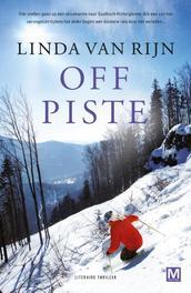 Off piste literaire thriller, Van Rijn, Linda, Paperback