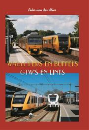 Wadlopers en buffels GTW's en Lints, Van der Meer, Peter, Hardcover