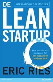 De lean startup hoe voortdurend innoveren tot een succesvolle business leidt, Ries, Eric, Paperback