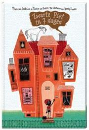 Zwarte Piet in zeven dagen Maria van Donkelaar, Hardcover