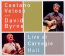 LIVE AT CARNEGIE HALL ..DAVID BYRNE, RECORDED IN 2004 , ACOUSTIC SETS