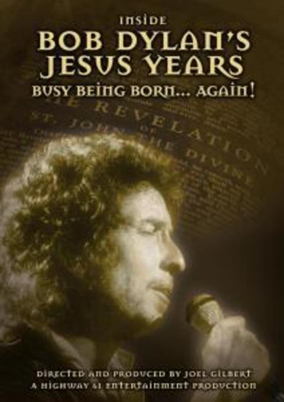 Inside Bob Dylan's  Jesus Years: Born Again
