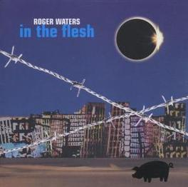 IN THE FLESH -LIVE- Audio CD, ROGER WATERS, CD