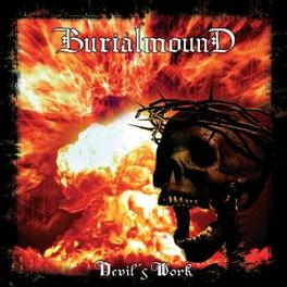 DEVIL'S WORK Audio CD, BURIALMOUND, CD