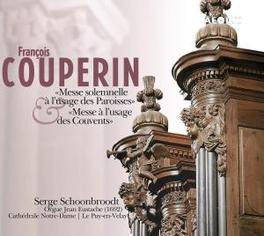 MESSES POUR PAROISSES ET SERGE SCHOONBROODT Audio CD, F. COUPERIN, CD