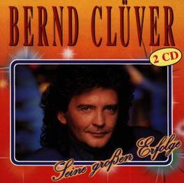 SEINE GROSSEN ERFOLGE Audio CD, BERND CLUVER, CD