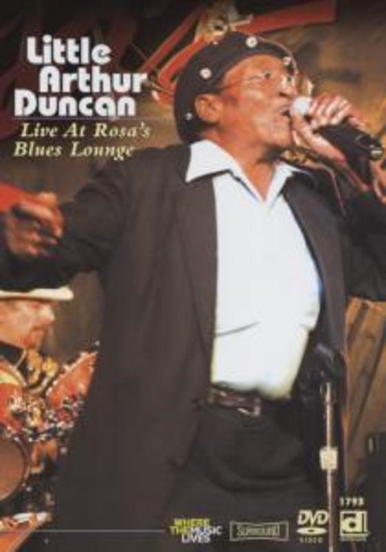 Little Arthur Duncan - Live At Rosa's Blues Loun