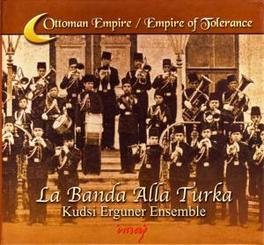 LA BANDA ALLA TURKA Audio CD, ERGUNER, KUDSI -ENSEMBLE-, CD