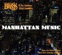 MANHATTAN MUSIC CANADIAN BRASS & EASTMAN WIND ENSEMBLE