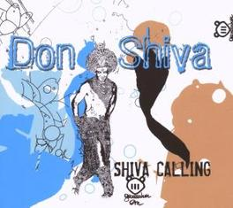 SHIVA CALLING Audio CD, DON SHIVA, CD