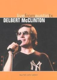 Delbert McClinton - Live From Austin Texas