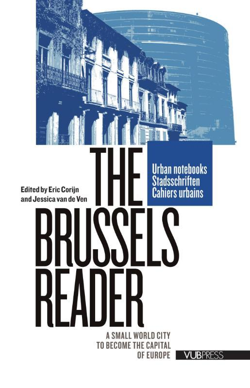 The Brussels reader a small world city to become the capital of Europe, Paperback