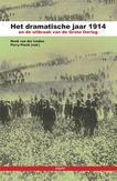 Het dramatische jaar 1914 en de uitbraak van de Grote Oorlog