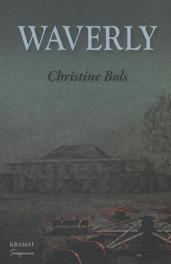 Waverly Bols, Christine, Paperback
