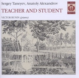TEACHER AND STUDENT:PIANO VICTOR BUNIN TANEYEV/ALEXANDROV, CD