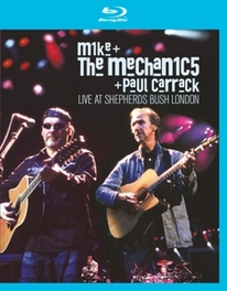 Mike & The Mechanics - Live At Shepherds Bush, (Blu-Ray) MIKE & THE MECHANICS, Blu-Ray