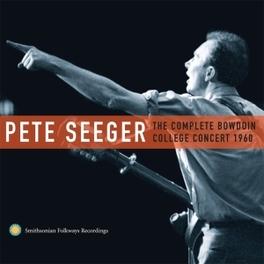 COMPLETE BOWDOIN.. .. COLLEGE CONCERT//1960 CONCERT PETE SEEGER, CD
