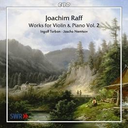 WORKS FOR VIOLIN & PIANO W/INGOLF TURBAN, JASCHA NEMTSOV J.J. RAFF, CD