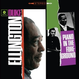 PIANO IN THE FOREGROUND 180GR. DUKE ELLINGTON, Vinyl LP