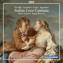 ITALIAN LOVE CANTATAS EPOCA BAROCCA