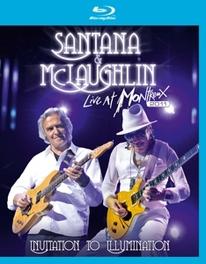 Santana & McLaughlin - Live At Montreux 2011 Invitation To, (Blu-Ray) .. INVITATION TO SANTANA & MCLAUGHLIN, BLURAY