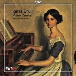 PIANO WORKS: SONATA.. .. OP73/SUITES OP7//OEHLER, ALEXANDRA Audio CD, I. BRULL, CD