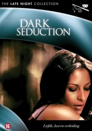 Dark seduction, (DVD) ALL REGIONS MOVIE, DVDNL