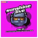 SUNSHINE LIVE 45...