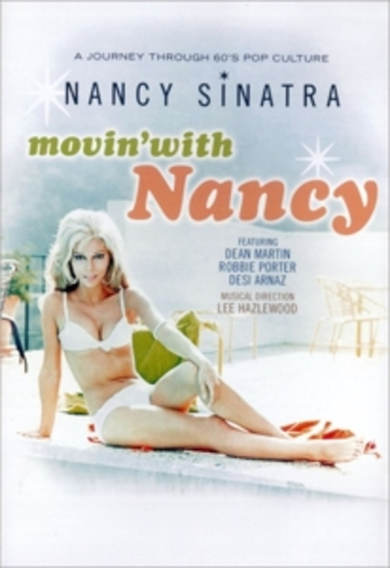 MOVIN  WITH NANCY NTSC/ALL REGIONS DVD, NANCY SINATRA, DVD