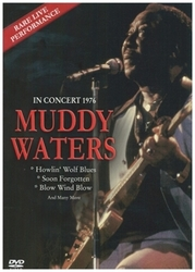 Muddy Waters - In Concert 1976, (DVD)