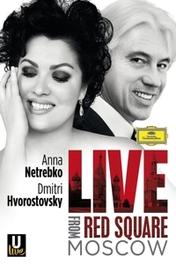 Anna Netrebko - Red Square 2009, (Blu-Ray) DMITRI HVOROSTOVSKY ANNA NETREBKO, Blu-Ray