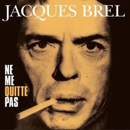 NE ME QUITTE PAS ORIGINAL RECORDINGS REMASTERED / 180GR. JACQUES BREL, LP